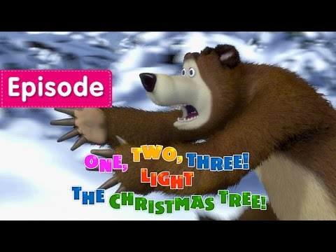 Masha and The Bear Episode 3 - One, two, three! Light the Christmas tree!